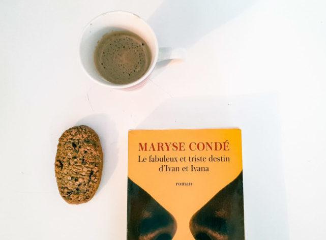 Le fabuleux et triste destin d'Ivan et Ivana de Maryse Condé