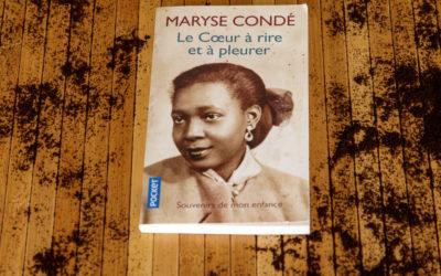 Le cœur à rire ou à pleurer de Maryse Condé